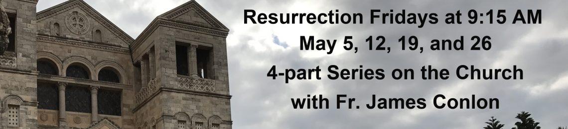 Resurrection Fridays