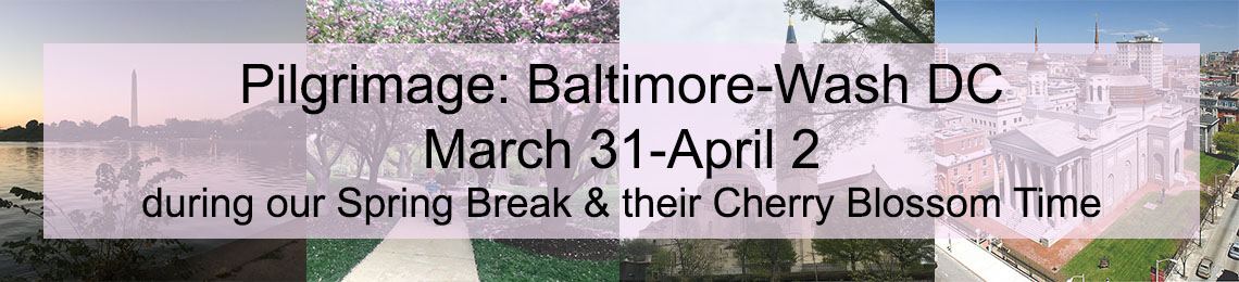 Pilgrimage: Baltimore-DC