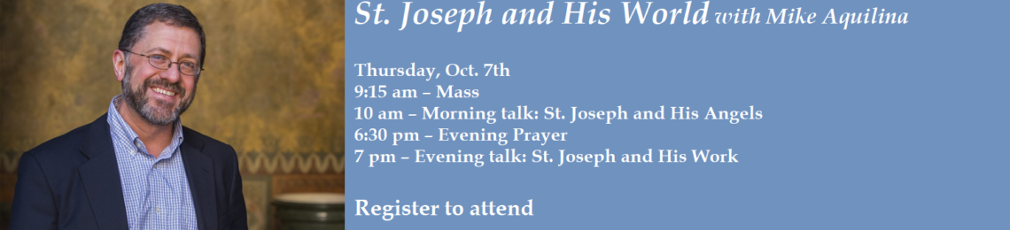 St Joseph with Mike Aquilina